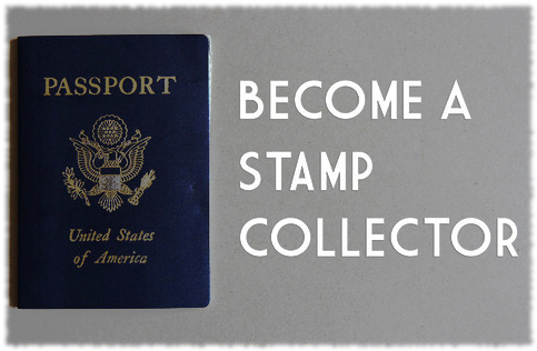 Picture of an American passport with the words Become a stamp collector written next to it.