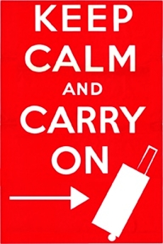 Picture that says Keep Calm And Carry On with a picture of a carry on luggage rolling to the right.