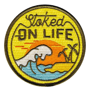 Travel Patch With Words Stoked On Life